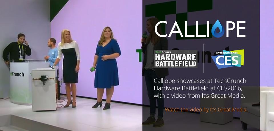 Calliope | CES 2016, TechCrunch Hardware Battlefield | It's Great Media